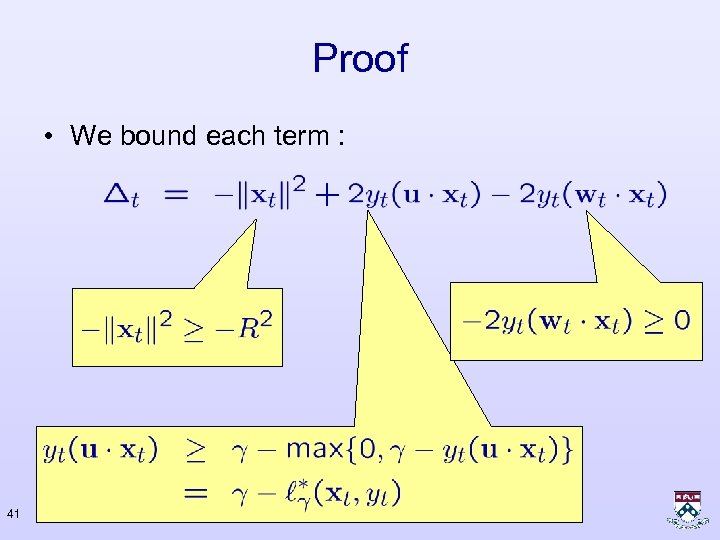 Proof • We bound each term : 41