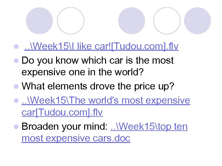 . . Week 15I like car![Tudou. com]. flv l Do you know which car
