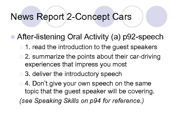 News Report 2 -Concept Cars l After-listening ¡ 1. Oral Activity (a) p 92