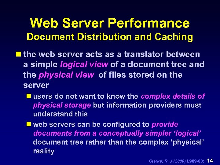 Web Server Performance Document Distribution and Caching n the web server acts as a