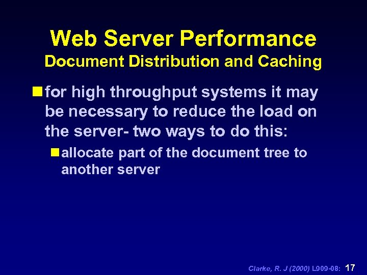 Web Server Performance Document Distribution and Caching n for high throughput systems it may