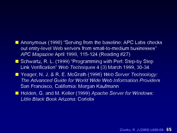 """n Anonymous (1998) """"Serving from the baseline: APC Labs checks out entry-level Web servers"""
