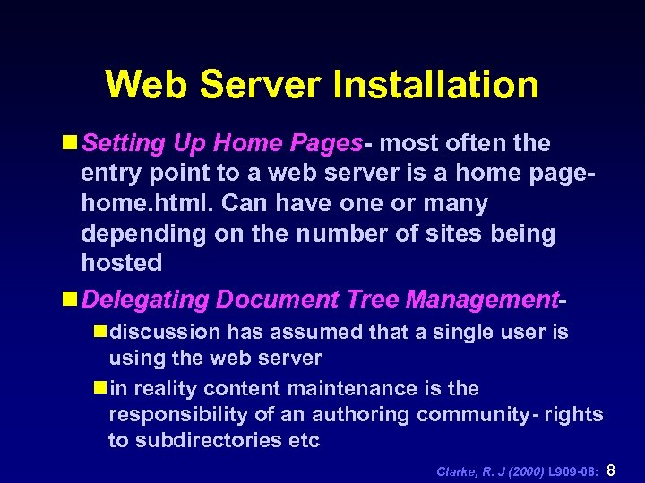 Web Server Installation n Setting Up Home Pages- most often the entry point to