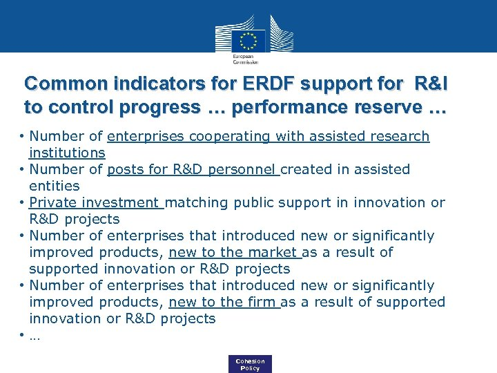 Common indicators for ERDF support for R&I to control progress … performance reserve …