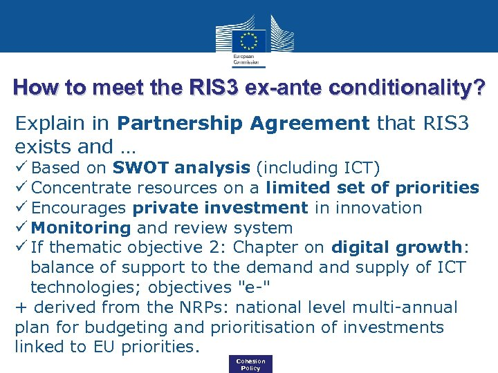 How to meet the RIS 3 ex-ante conditionality? Explain in Partnership Agreement that RIS