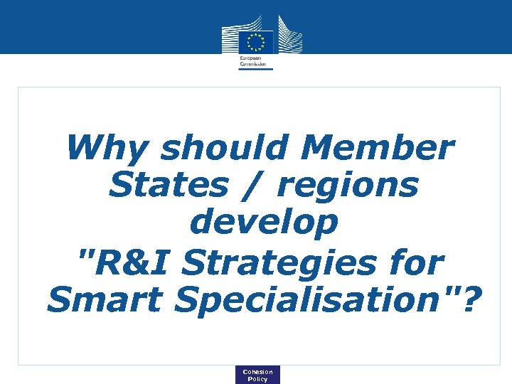 Why should Member States / regions develop