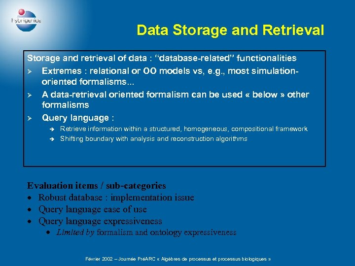 """Data Storage and Retrieval Storage and retrieval of data : """"database-related"""" functionalities Ø Extremes"""