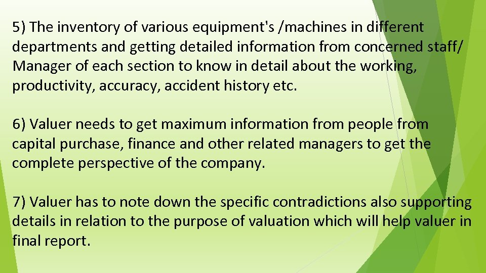 5) The inventory of various equipment's /machines in different departments and getting detailed information