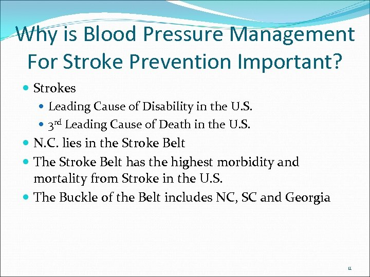 Why is Blood Pressure Management For Stroke Prevention Important? Strokes Leading Cause of Disability