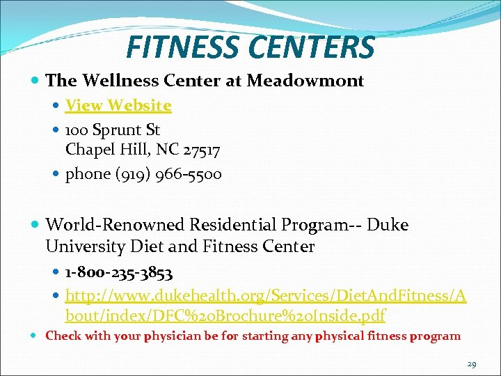 FITNESS CENTERS The Wellness Center at Meadowmont View Website 100 Sprunt St Chapel Hill,