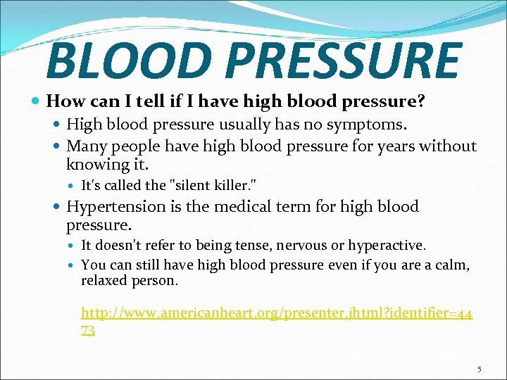 BLOOD PRESSURE How can I tell if I have high blood pressure? High blood