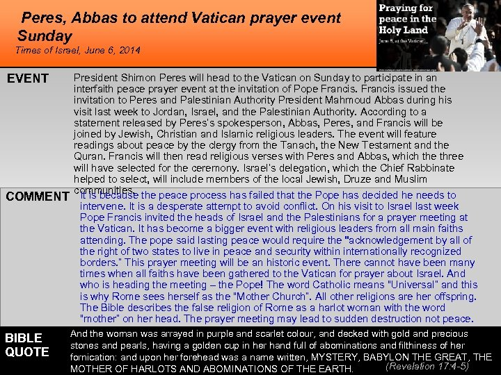 Peres, Abbas to attend Vatican prayer event Sunday Times of Israel, June 6, 2014