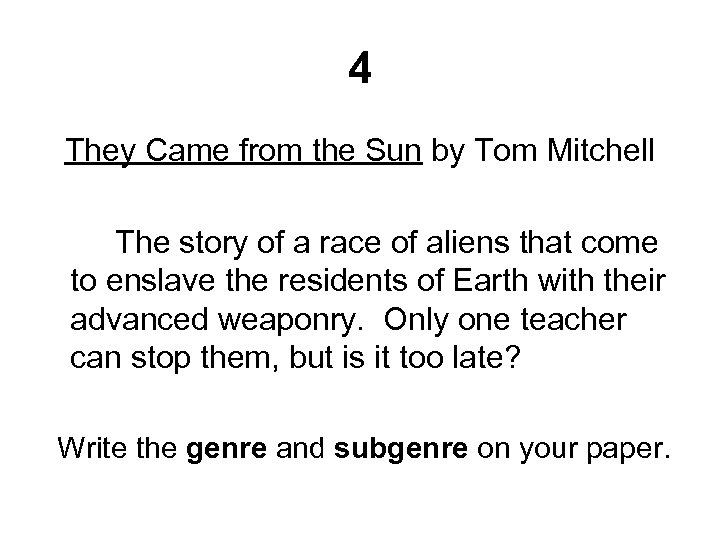 4 They Came from the Sun by Tom Mitchell The story of a race