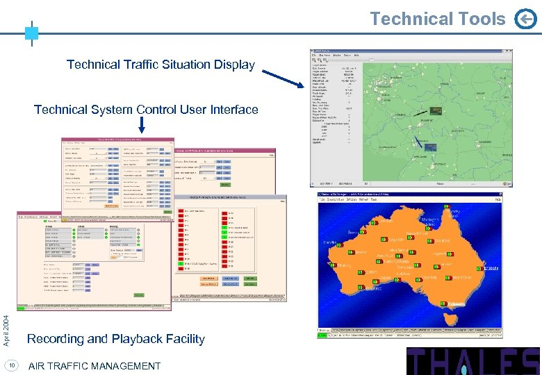 Technical Tools Technical Traffic Situation Display April 2004 Technical System Control User Interface 10