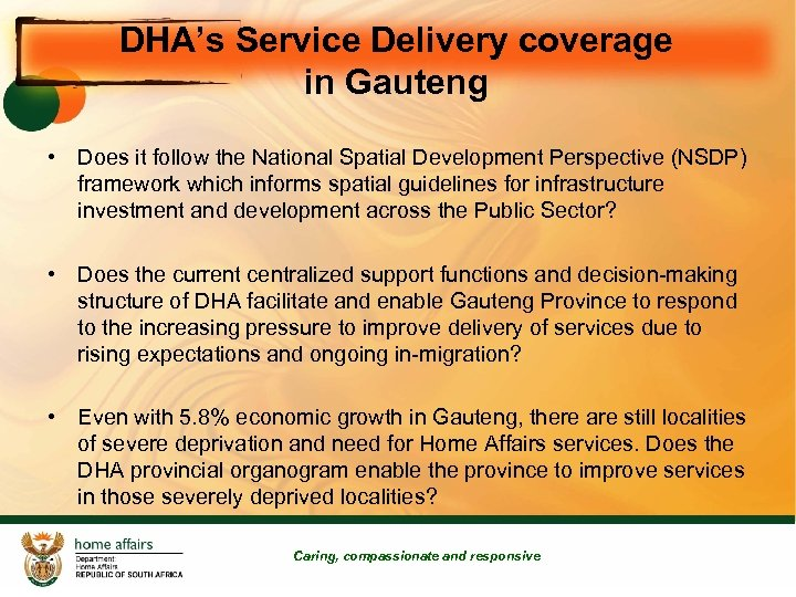 DHA's Service Delivery coverage in Gauteng • Does it follow the National Spatial Development
