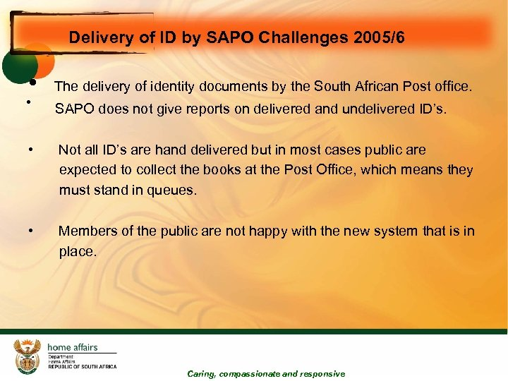 Delivery of ID by SAPO Challenges 2005/6 • The delivery of identity documents by