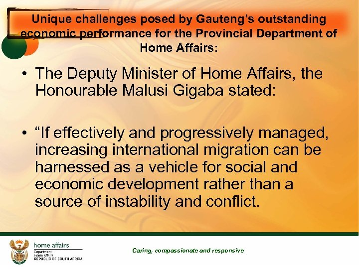 Unique challenges posed by Gauteng's outstanding economic performance for the Provincial Department of Home