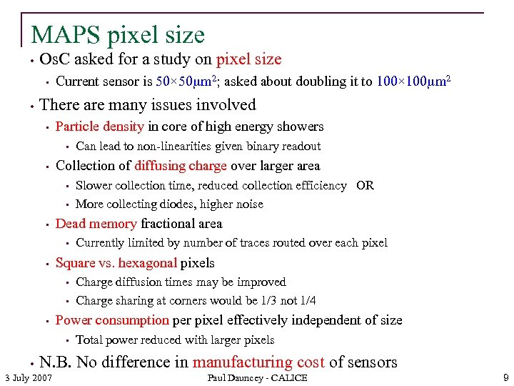 MAPS pixel size • Os. C asked for a study on pixel size •