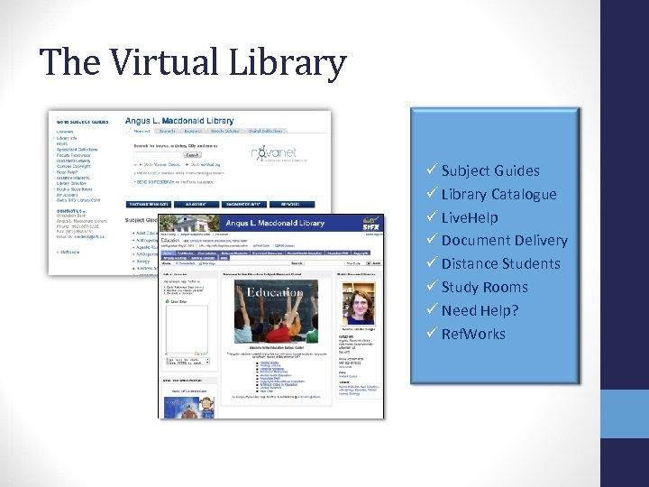 The Virtual Library ü Subject Guides ü Library Catalogue ü Live. Help ü Document
