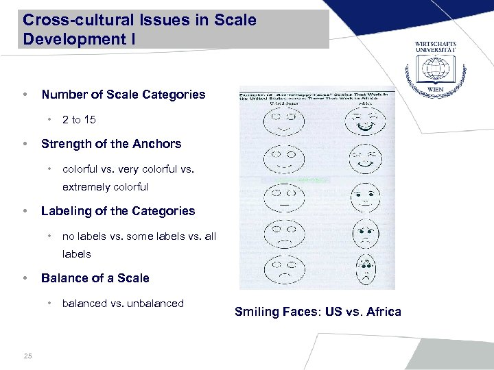 Cross-cultural Issues in Scale Development I • Number of Scale Categories • • 2