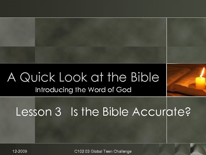 A Quick Look at the Bible Introducing the Word of God Lesson 3 Is