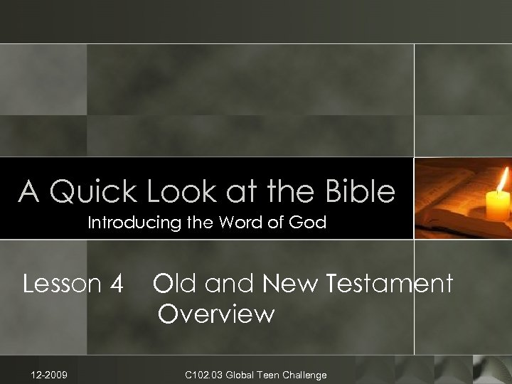 A Quick Look at the Bible Introducing the Word of God Lesson 4 12