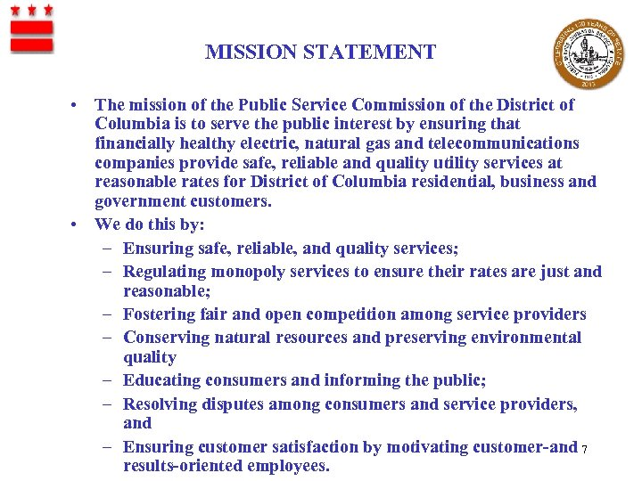 MISSION STATEMENT • The mission of the Public Service Commission of the District of