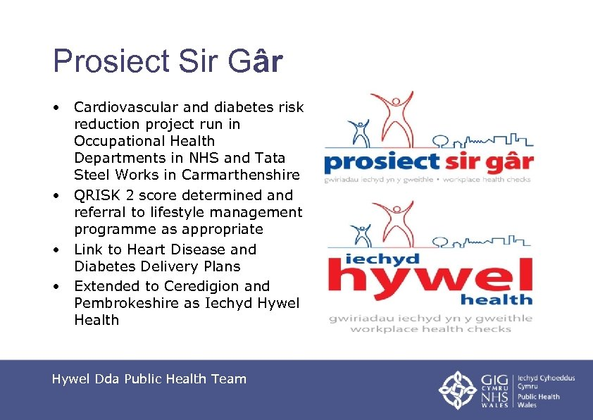 Prosiect Sir Gâr • Cardiovascular and diabetes risk reduction project run in Occupational Health