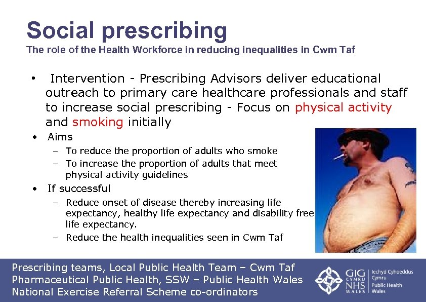 Social prescribing The role of the Health Workforce in reducing inequalities in Cwm Taf
