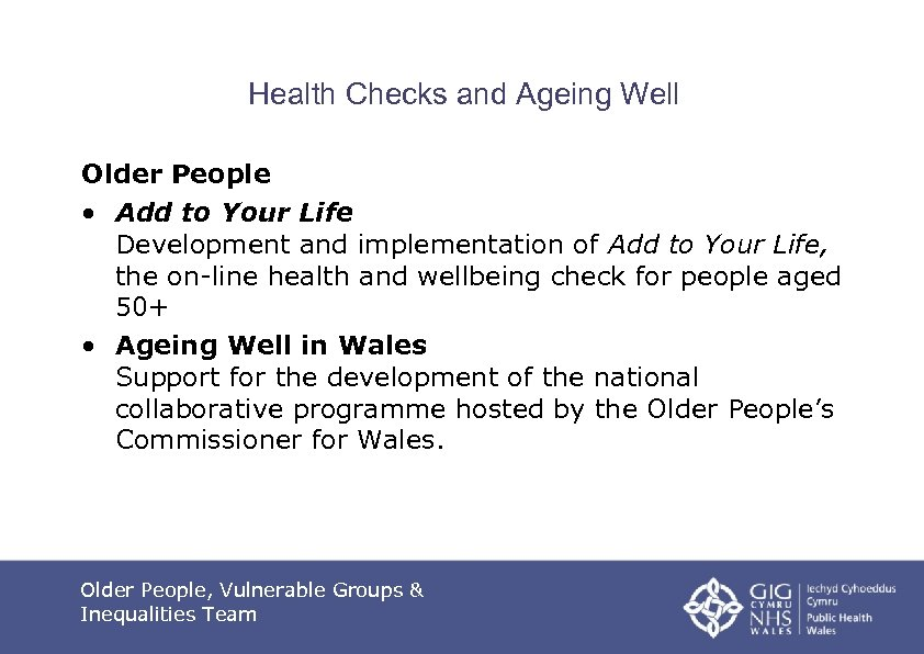 Health Checks and Ageing Well Older People • Add to Your Life Development and