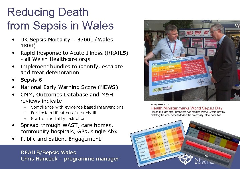 Reducing Death from Sepsis in Wales • • • UK Sepsis Mortality – 37000