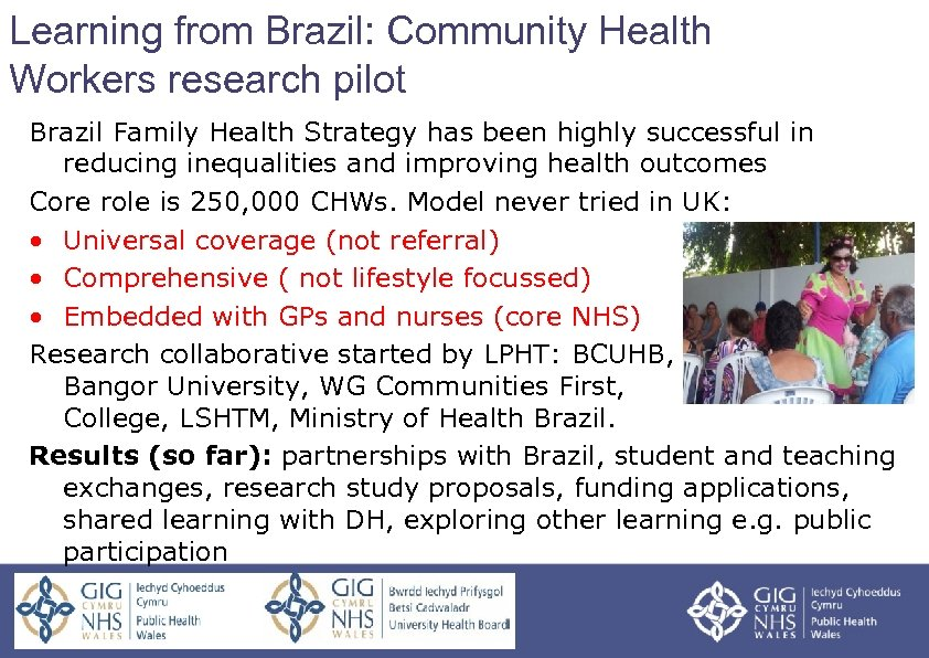 Learning from Brazil: Community Health Workers research pilot Brazil Family Health Strategy has been