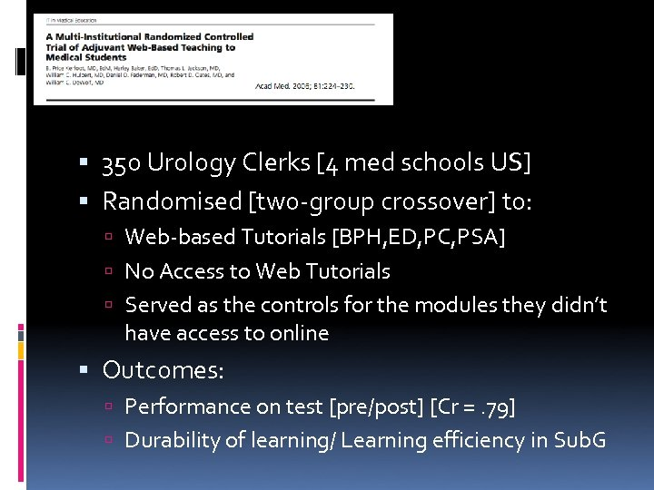 350 Urology Clerks [4 med schools US] Randomised [two-group crossover] to: Web-based Tutorials