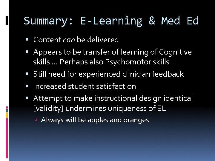 Summary: E-Learning & Med Ed Content can be delivered Appears to be transfer of