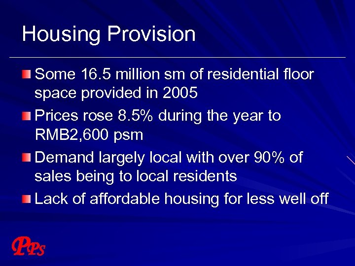 Housing Provision Some 16. 5 million sm of residential floor space provided in 2005