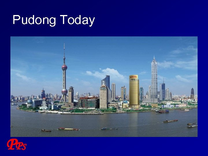 Pudong Today P PS
