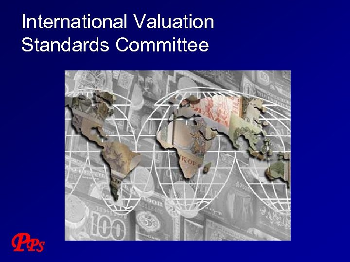 International Valuation Standards Committee P PS