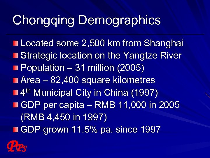 Chongqing Demographics Located some 2, 500 km from Shanghai Strategic location on the Yangtze