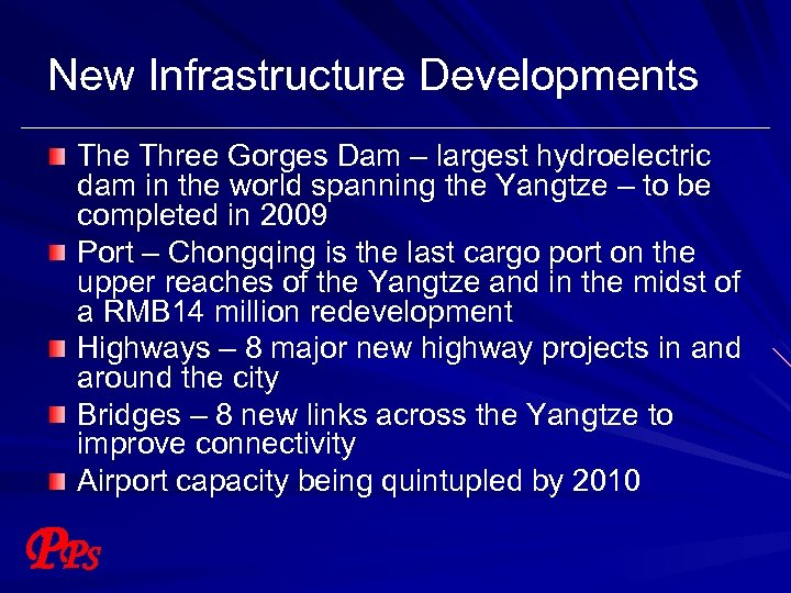 New Infrastructure Developments The Three Gorges Dam – largest hydroelectric dam in the world