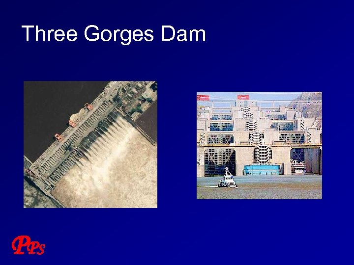 Three Gorges Dam P PS