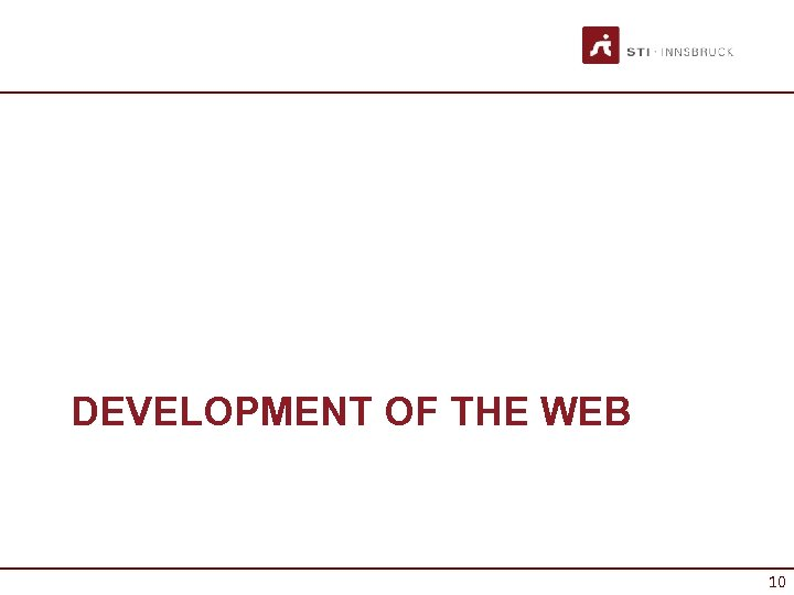 DEVELOPMENT OF THE WEB 10