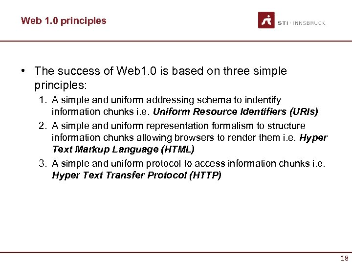Web 1. 0 principles • The success of Web 1. 0 is based on