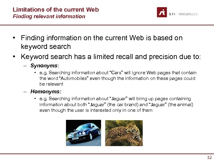 Limitations of the current Web Finding relevant information • Finding information on the current