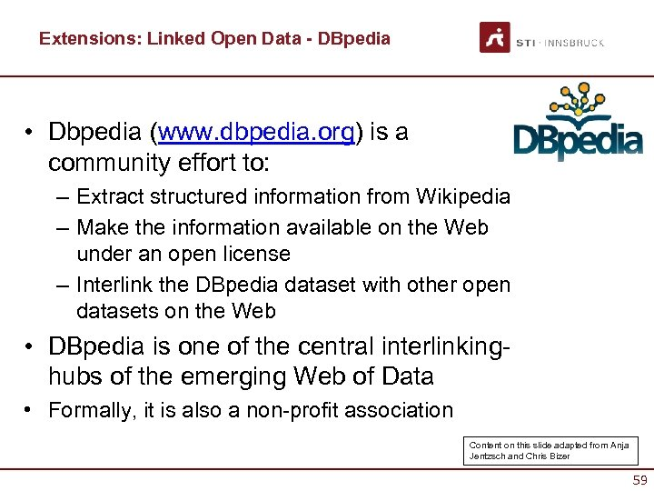Extensions: Linked Open Data - DBpedia • Dbpedia (www. dbpedia. org) is a community