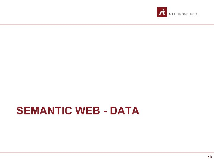 SEMANTIC WEB - DATA 76