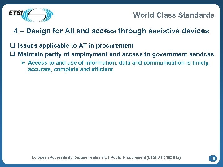 World Class Standards 4 – Design for All and access through assistive devices q