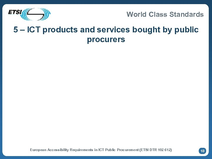 World Class Standards 5 – ICT products and services bought by public procurers European