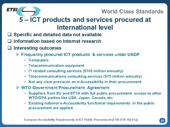 World Class Standards 5 – ICT products and services procured at international level q