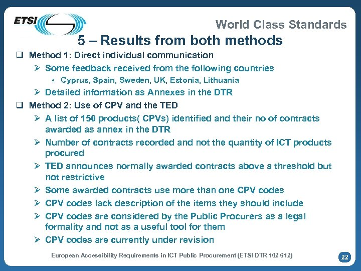 World Class Standards 5 – Results from both methods q Method 1: Direct individual