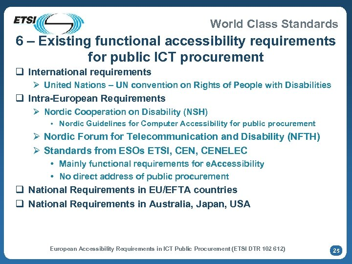World Class Standards 6 – Existing functional accessibility requirements for public ICT procurement q